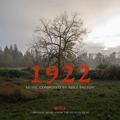 Mike Patton альбом 1922 (Original Motion Picture Soundtrack)