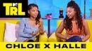 Chloe x Halle on Their Relationship w Beyoncé 'A Wrinkle In Time' Their Faith TRL