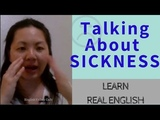Learn Real English: Talking About Sickness in English | English Vocabulary + Phrases