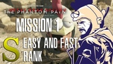 MGSV TPP - Mission 1 Easy and Fast Rank S walkthrough