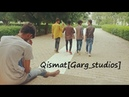Qismat - Garg studios- Ammy_VirkSargun_MehtaJaaniB_PraakArvindr_Khaira