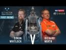 2018 World Matchplay Round 1 Whitlock vs North