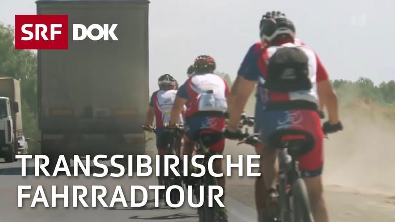 Mit dem Fahrrad von Moskau nach Peking | Doku | SRF DOK