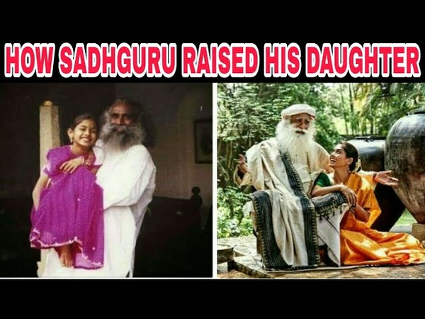 Parenting- The Mystics Way How Sadhguru Raised His Daughter