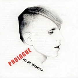 Jay-Jay Johanson альбом Prologue - Best Of The Early Years 1996-2002
