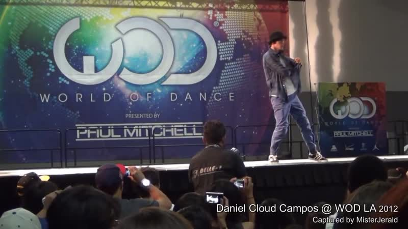Daniel Cloud Campos -- An Exclusive Front Row View - in HD -- World of Dance LA 2012 -- WOD LA 2012