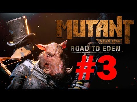 Mutant Year Zero: Road to Eden прохождение часть 2 XBOX ONE X