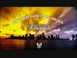 Vlegel - After Night in Ibiza (Official Video) HD