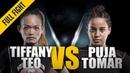 ONE: Tiffany Teo vs. Puja Tomar | November 2017 | FULL FIGHT