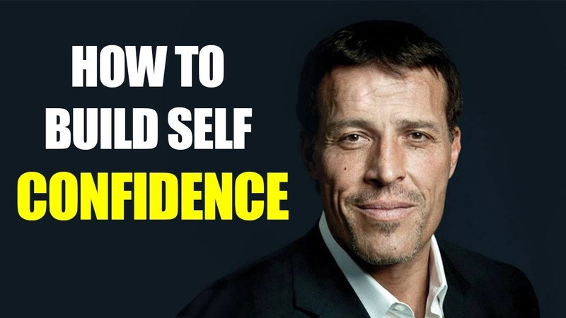 HOW TO BUILD SELF CONFIDENCE - New Motivational Video for 2018 by Tony Robbins
