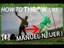 Throw Like Manuel Neuer Goalkeeper Technique Virtual Goalkeeper Coaching GKeeping