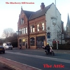 The Attic альбом The Blueberry Hill Session