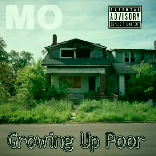 Mo альбом Growing up Poor