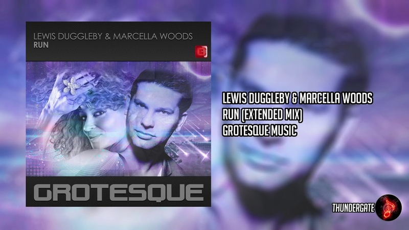 Lewis Duggleby Marcella Woods - Run (Extended Mix) |Grotesque Music|