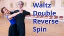 Waltz Intermediate Routine with Fallaway and Double Reverse Spin