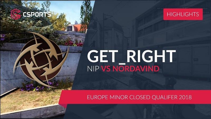 NIP.GET_RIGHT vs. NORDAVIND @Europe Minor Closed Qualifer 2018