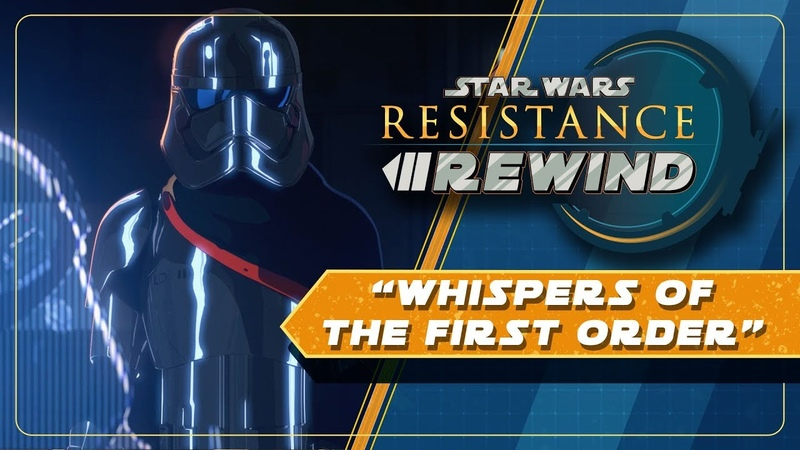 Star Wars Resistance Rewind 1.6 | Whispers of the First Order