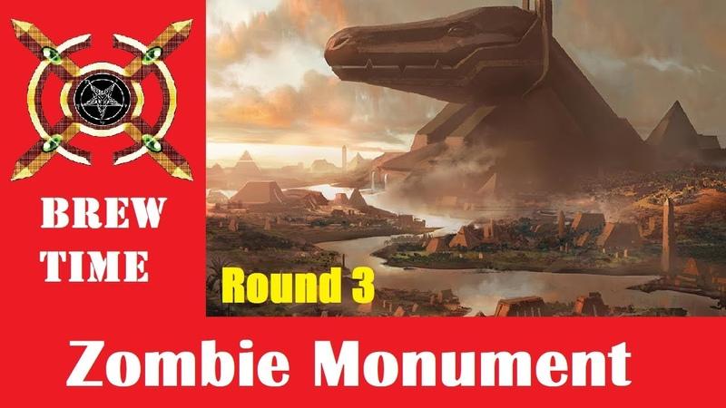 BREW TIME Zombie Monument Modern Round 3 vs Abzan