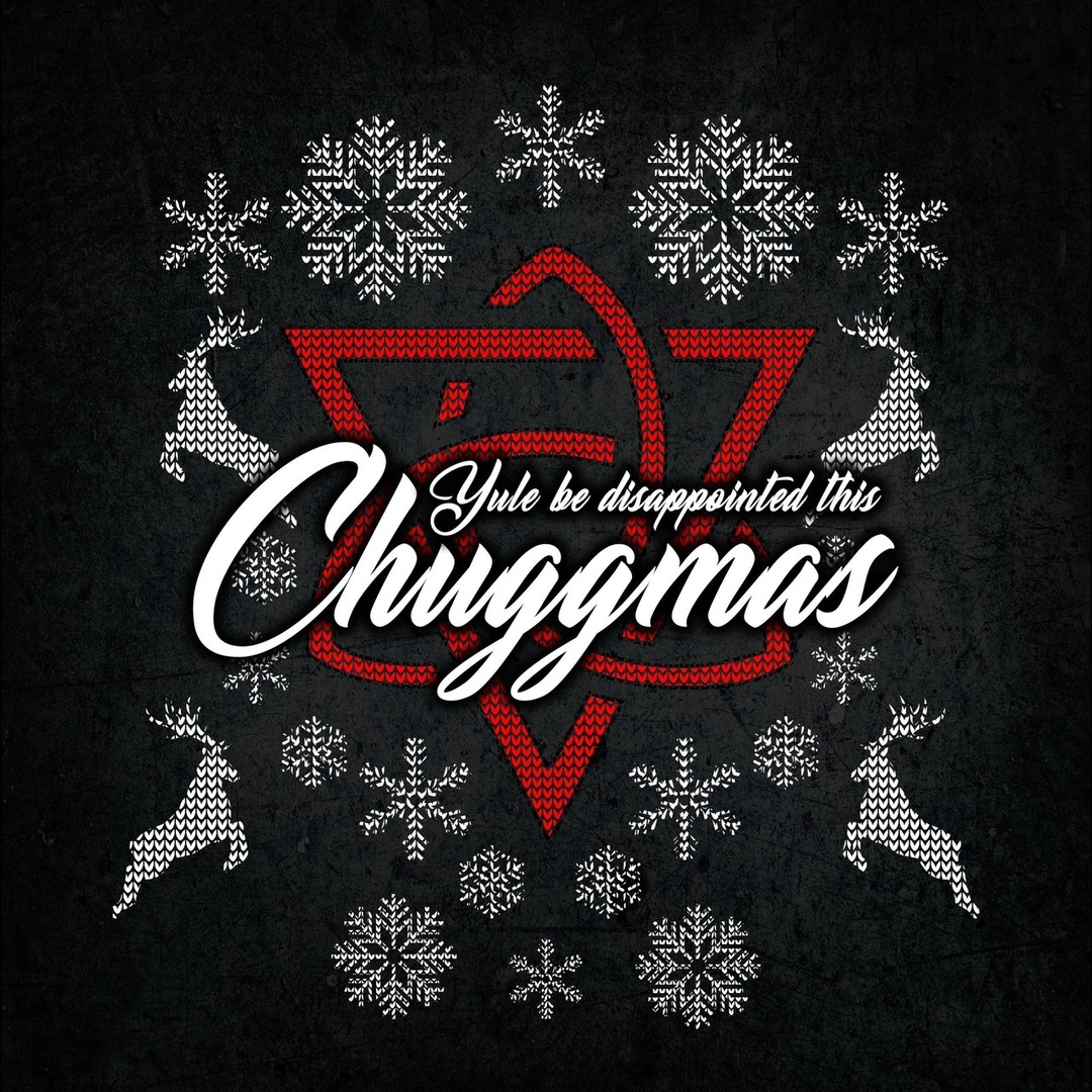 ChuggaBoom - Yule Be Disappointed This Chuggmas [Single] (2018)