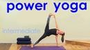 Power Yoga Workout ~ Intermediate Yoga Flow