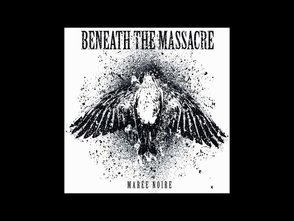 Beneath the Massacre - Marée Noire (2010) Full EP