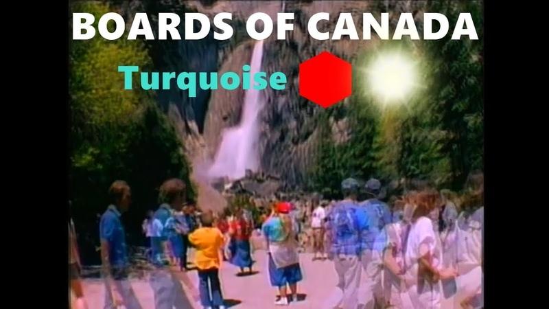 Boards of Canada - Turquoise Hexagon Sun