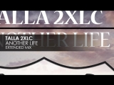 Talla_2XLC_-_Another_Life_Teaser