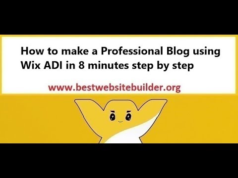 How to make a Professional Blog using Wix ADI in 8 minutes step by step