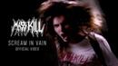 Masskill - Scream In Vain (Official Video) | Single 2018
