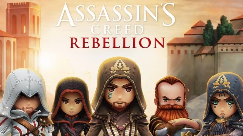 Assassins Creed Rebellion - АССАССИНЫ В ТЕЛЕФОНЕ