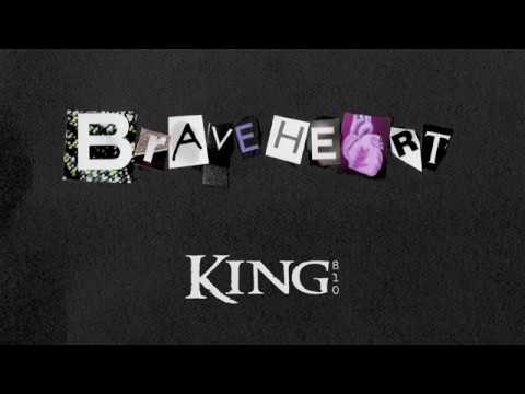 KING 810: Braveheart (Official Audio)