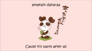 Kumamushi ft. Hanatan - Attakain Dakara (Eng Sub)