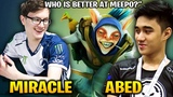 MIRACLE and ABED MEEPO WHO IS BETTER
