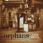 Tom Waits альбом Orphans: Brawlers, Bawlers & Bastards