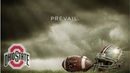 Ohio State Buckeyes || Prevail || 2018 Pump Up **HD Quality**