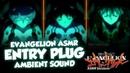Neon Genesis Evangelion ASMR Entry Plug Ambient Sound 30 minutes