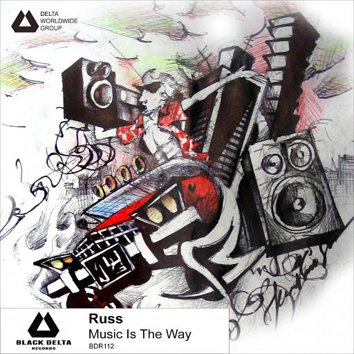 Russ альбом Music Is The Way