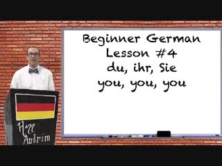Du vs ihr vs sie - beginner german with herr antrim lesson #4