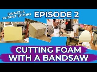 Learn how to use a bandsaw to cut foam for your puppet head - Swazzle Puppet Studio Episode 2