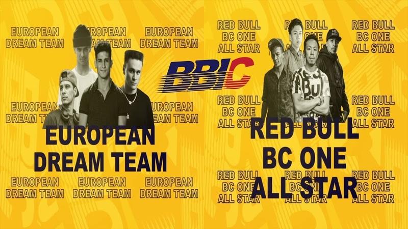EUROPEAN DREAM TEAM vs RED BULL BC ONE ALL STAR | CREW FINAL@ 2018 BBIC World Finals Day-3 | LB-PIX