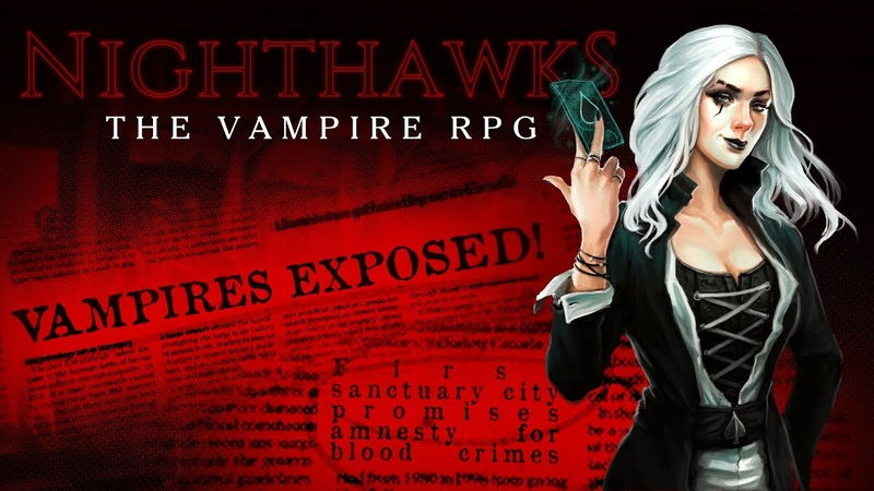 Nighthawks: The Vampire RPG - A Night On The Town