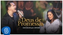 Davi Sacer - Deus de Promessas part. Simone Clipe Oficial