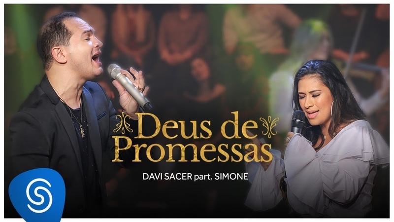 Davi Sacer - Deus de Promessas part. Simone (Clipe Oficial)