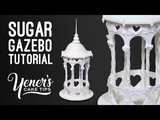 SUGAR GAZEBO Tutorial Yeners Cake Tips with Serdar Yener from Yeners Way