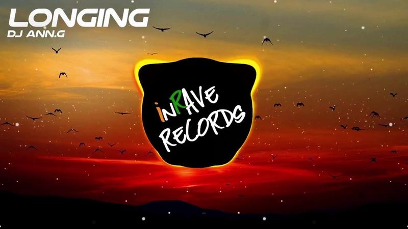 Dj Ann.G - Longing (Original Mix)