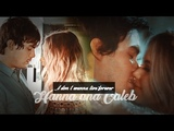 Hanna &amp Caleb - I don't wanna live forever