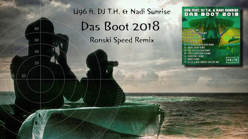 U96 ft. DJ T.H. Nadi Sunrise - Das Boot 2018 (Ronski Speed Remix) [Unltd Recordings]