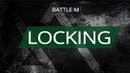Battle M LOCKING Sam win vs Александра ТТР