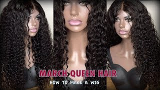 How I make my wigs Ft March Queen Indian Virgin Water Wave Very Detailed