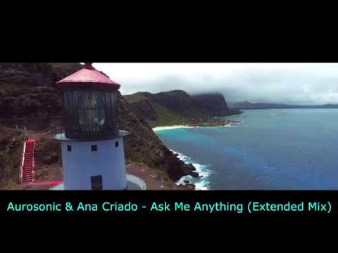 Aurosonic Ana Criado - Ask Me Anything (Extended Mix)